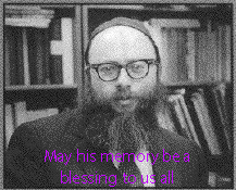 Rabbi A. Kaplan of blessed memory